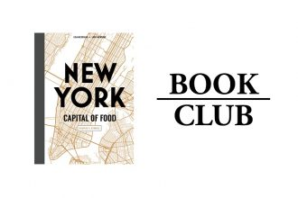 New York: Capital of Food by Lisa Nieschlag and Lars Wentrup