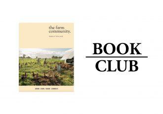 THE FARM COMMUNITY By Emma and Tom Lane